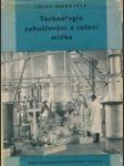 Technologie zahušťování a sušení mléka - náhled