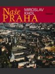 Naše Praha - náhled