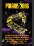 Polaris 2006 : výroční sbírka povídek  - náhled