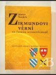 Zikmundovi věrní na českém severovýchodě. Opočenská strana v husitské revoluci - náhled
