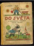Do světa - o kocourku mikešovi, kniha druhá - obálka a ilustrace josef lada - náhled
