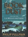 The Book of Dust (Volume One): La Belle Sauvage - náhled