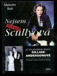 Nejsem agentka Scullyová - ze soukromého života Gillian Andersonové - Akta X - náhled