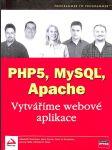 PHP5, MySQL, Apache - Vytváříme webové aplikace - náhled