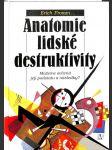 Anatomie lidské destruktivity - náhled