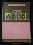 Učebnice psychiatrie - 1. část - obecná - náhled