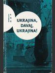 Ukrajina, davaj, ukrajina! - náhled
