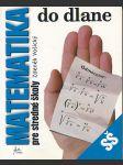Matematika do dlane - pre stredné školy - náhled