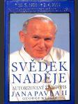 Svědek naděje - Autorizovaný životopis Jana Pavla II. - náhled