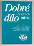 Dobré dílo českých rukou - náhled