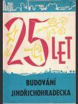 25 let budování Jindřichohradecka - náhled