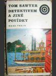 Tom Sawyer detektivem a jiné povídky - M. Twain, il. K. Lhoták - náhled