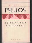 Byzantské letopisy - Michal Psellos - náhled