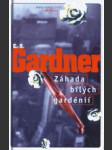 Záhada bílých gardénií - náhled
