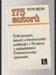 175 autorů - Čeští prozaici, básníci a literární kritici publikující v 70. letech v naklad. Československý spisovatel - náhled