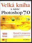 Velká kniha kAdobe Photoshop 7.0 - náhled