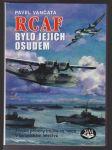 RCAF bylo jejich osudem - náhled