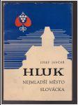 Hluk – nejmladší město Slovácka - náhľad