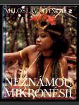 Neznámou Mikronésií - náhled
