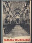 Basilika Velehradská (v knize dopis s PODPISEM A. Gajdoše) - náhled