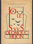 Jubilejní zastavení k 10. výročí trvání Střední všeobecně vzvělávací školy v Olomouci-Hejčíně - náhled