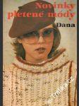 Novinky pletené módy Dana, 1983, časopis - náhled