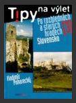 Po rozhlednách a starých hradech 3: Slovensko ant. - náhled