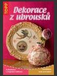 Dekorace z ubrousků - TOPP ant. - náhled