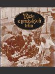 Růže z pražských trhů - náhled
