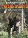 Dinosaurie príbehy Tyranosaurus - Tyranský jašter - náhled