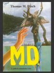 M.D. V osidlech pohanského boha ant. (The M.D., A horror story) - náhled