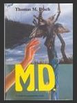 M. D. V osidlech pohanského boha (The M. D., A horror story) - náhled