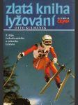 Zlatá kniha lyžování (veľký formát) - náhled