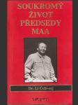 Soukromý život předsedy Maa - náhled