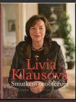 Livia Klausová  Smutkem neobtěžuju - náhled