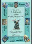 Čo vieš o kúzlach, mágii a čarodejníctvo - náhled