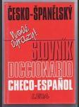 Česko-španělský slovník/ Diccionario checo-espanol - náhled