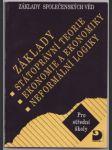 Základy státoprávní teorie, ekonomie a ekonomiky, neformální logiky - náhled