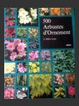 500 Arbustes d'Ornement ant. (The Dictionary of Shrubs in colour) - náhled