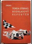 Tonda Strnad, rozhlasový reportér - náhled