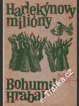 Harlekýnovy miliony - Bohumil Hrabal - náhled
