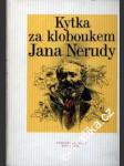 Kytka za kloboukem Jana Nerudy - náhled