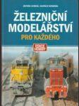 Železniční modelářství pro každého - náhled