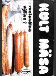 Kult mäsa - racionálna výživa? - náhled