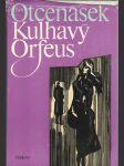 Kulhavý Orfeus - náhled