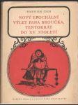 Nový epochální výlet pana Broučka, tentokrát do XV. století - náhled