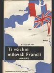 Ti všichni milovali Francii - náhled