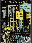 Mess - mend, alebo Američané v Pretrohradě - náhled