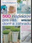 500 nápadov pre váš dom a záhradu (veľký formát) - náhled