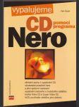 Vypalujeme CD pomocí programu Nero - náhled